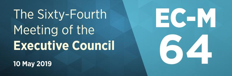Sixty-Fourth Meeting of the Executive Council